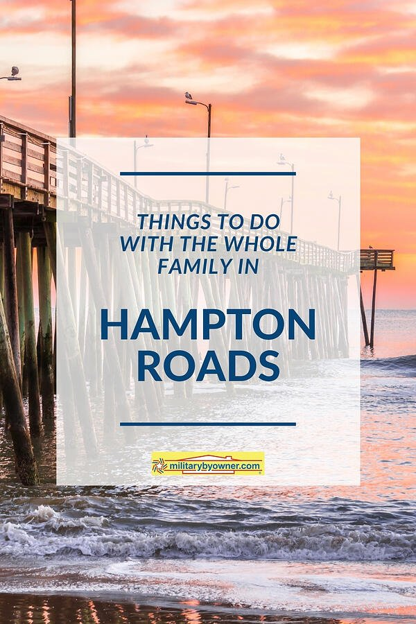 Things to do with the whole family in Hampton Roads