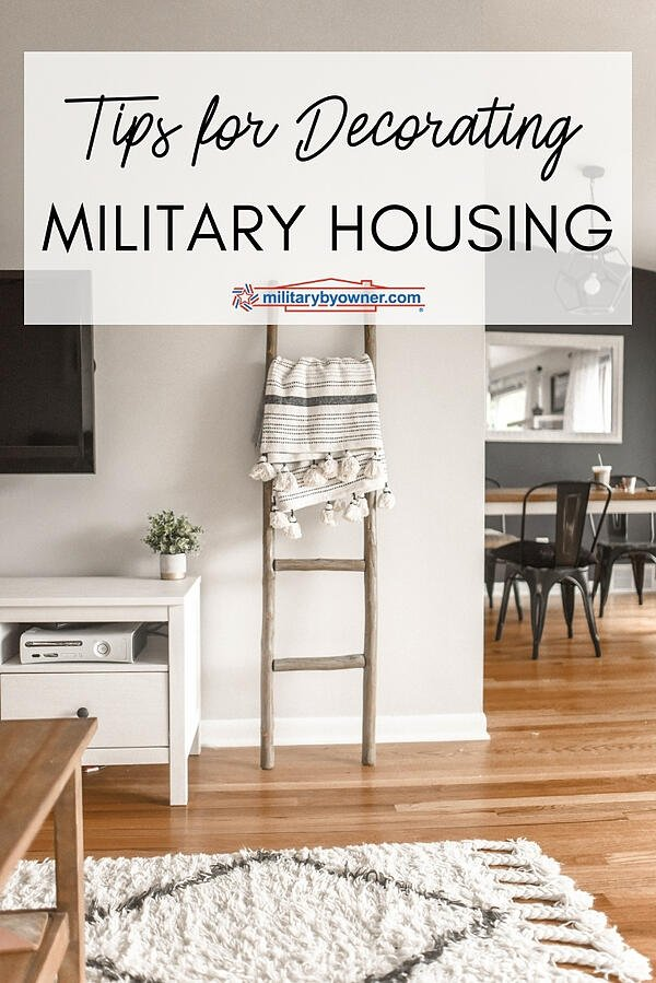 Tips for Decorating Military Housing