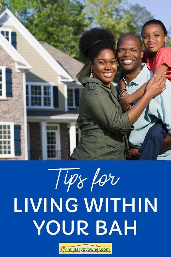 Tips for Living Within Your BAH