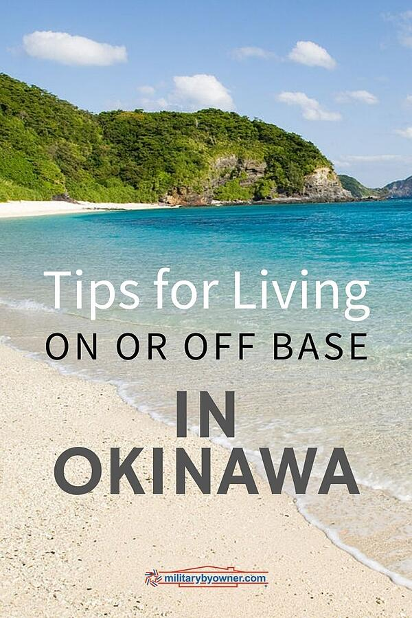 Tips for Living on or Off Base in Okinawa