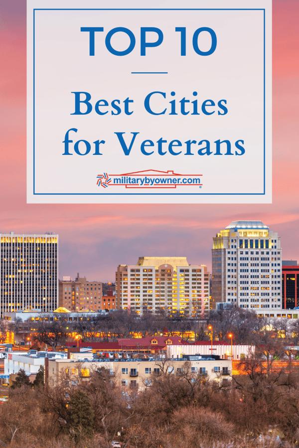 Top 10 Best Cities for Veterans