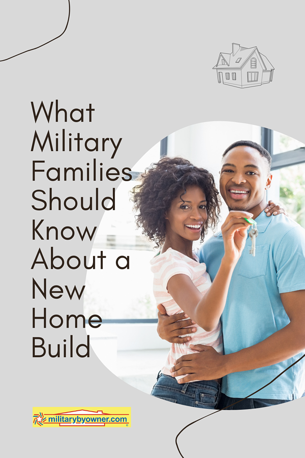 What Military Families Should Know About a New Home Build
