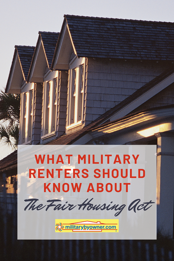 What Military Renters Should Know About the Fair Housing Act