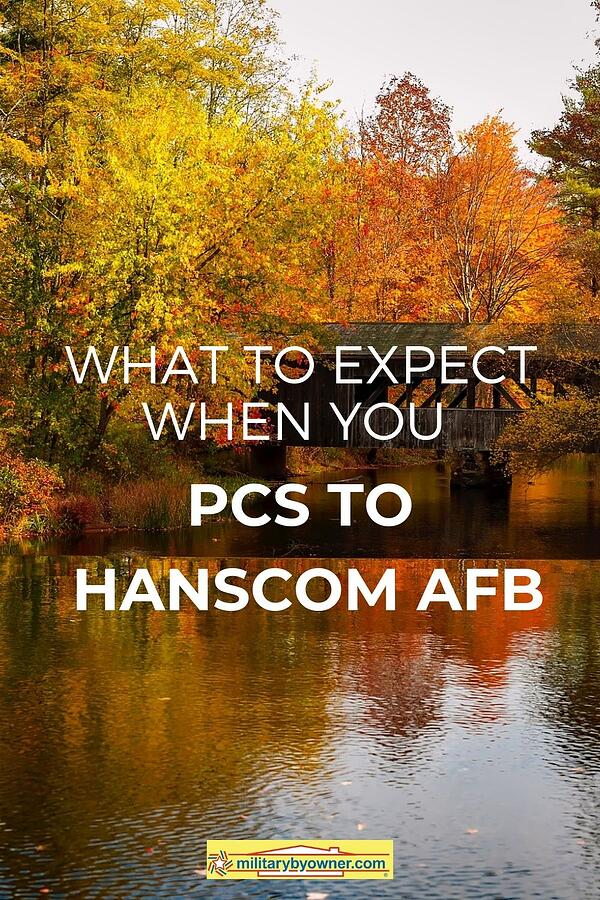 What to Expect When You PCS to Hanscom AFB