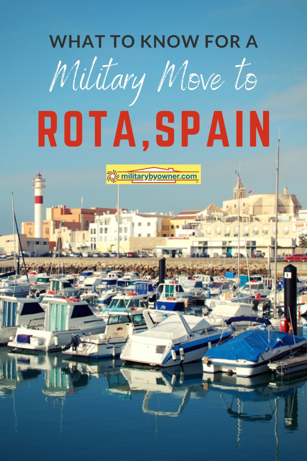 What to Know for a Military Move to Rota, Spain