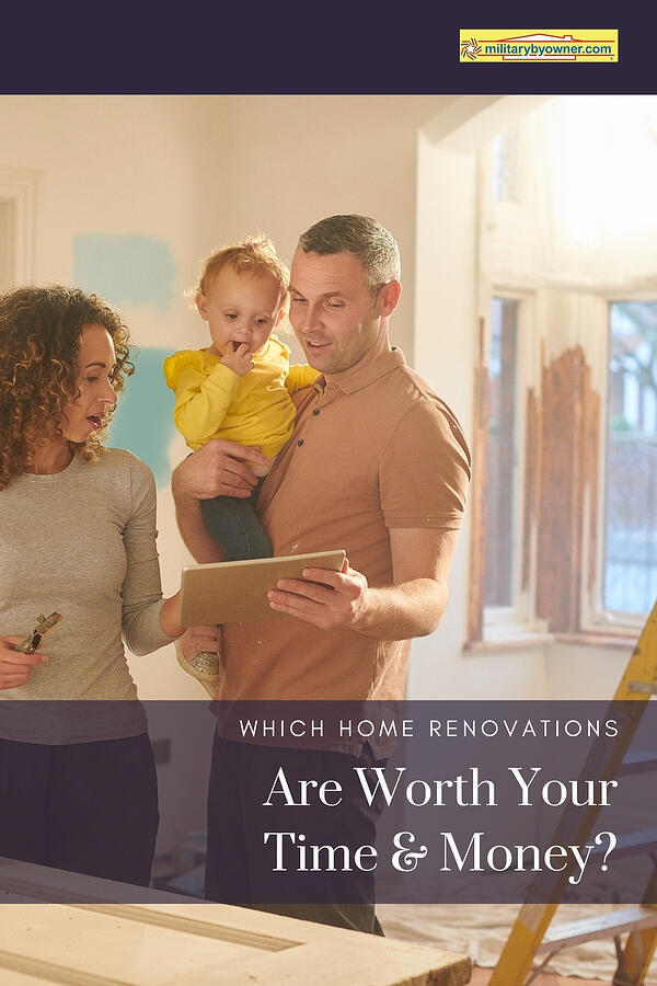 Which Home Renovations Are Worth Your Time and Money