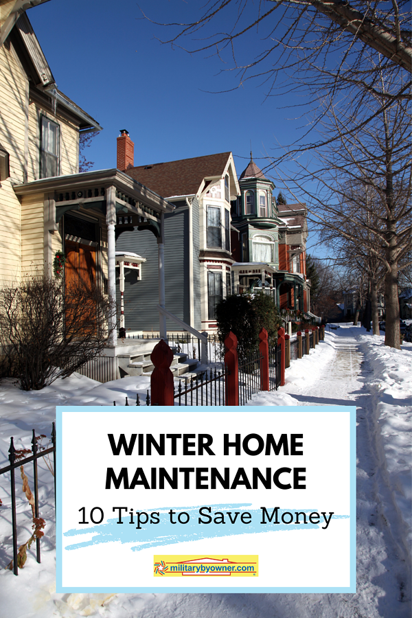 Winter home maintenance 10 Tips to Save Money