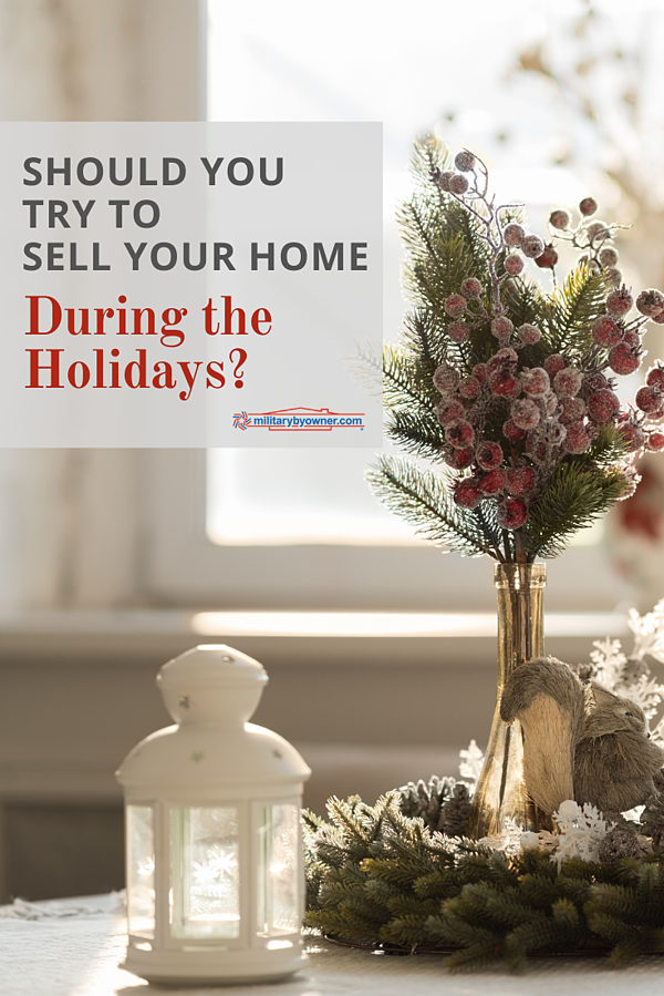 Should You Try to Sell Your Home During the Holidays