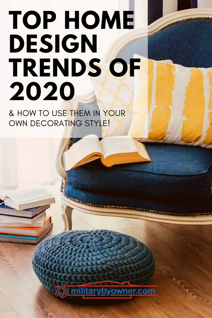 Top Home Design Trends of 2020