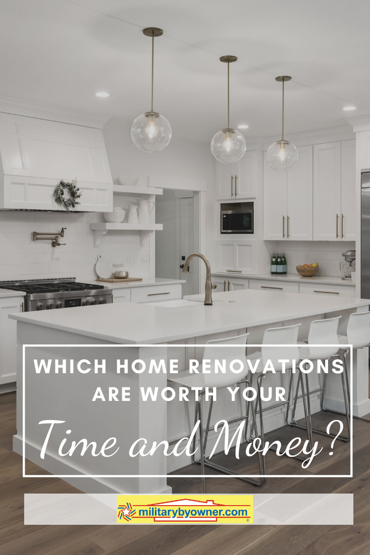 Which Home Renovations Are Worth Your Time and Money?