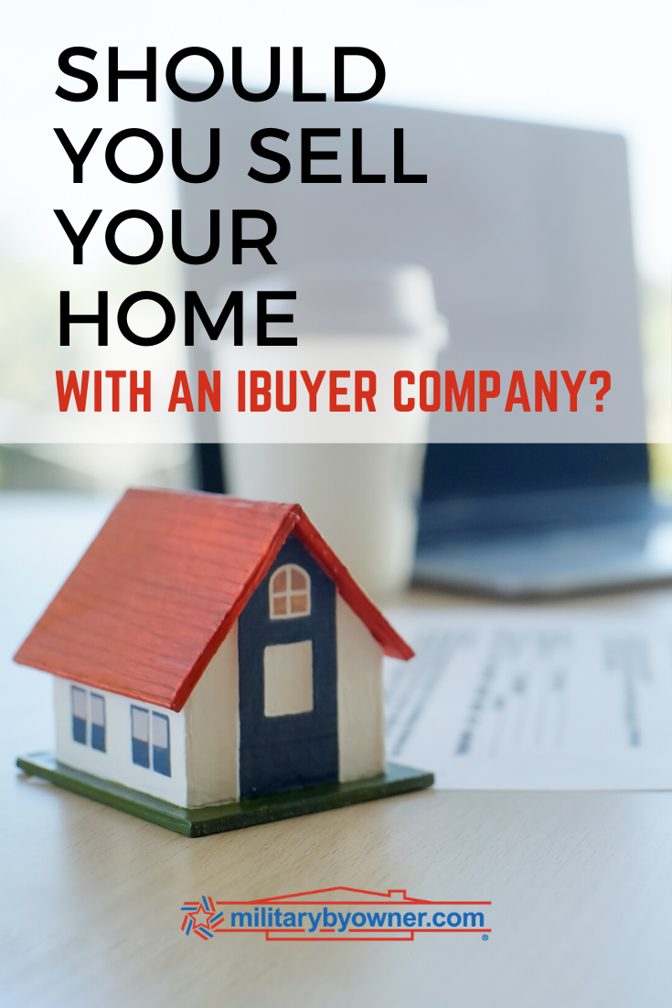 should you sell your home with an ibuyer company