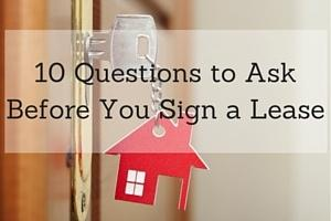 10 Questions to Ask Before You Sign a Lease